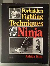 "Book: ""Forbidden Fighting Techniques of the Ninja"" by Ashida Kim"