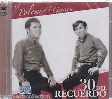 SEALED - El Palomo y El Gorrion CD 30 Del Recuerdo 2 CD's BRAND NEW