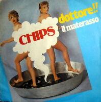 """45 GIRI I° DISCO CHIPS ( GEGIA - F. ANTONACI ) 7""""  IL MATERASSO - DOTTORE ! 1979"""