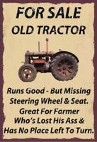 For Sale Old Tractor  Tin Metal Sign Man Cave, Shed-Garage & Bar