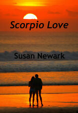 Susan Newark Scorpio Love Erotic Contemporary Realism Romance Alpha Female #1