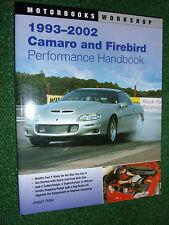 1993-2002 Camaro & Firebird Performance Handbook (Motorbooks Workshop Manual)