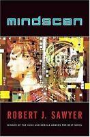 Mindscan by Sawyer, Robert J.