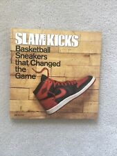 Slam Kicks: Basketball Sneakers That Changed the Game by Ben Osbourne.