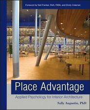 Place Advantage : Applied Psychology for Interior Architecture, Hardcover by ...