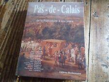 LE PAS-DE-CALAIS DE LA PREHISTOIRE A NOS JOURS BOUGARD AGE DU FER REVOLUTION