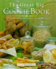 Great Big Cookie Book: The Ultimate Book of Cookies, Brownies, Bars and Biscuits