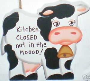 """Rustic """"Kitchen Closed Not in the MOOOD ! """" COW cute Country Home Decor"""