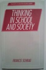 Thinking in School and Society (Philosophy of Educ