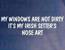 Mi Windows no están sucios es mi Setter irlandés la nariz del Arte Pegatina de perro de Coche Divertido
