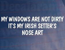 Año de Modelo Ventanas NO SON Dirty it's Año Irlanda setter's Punta Art GRACIOSO