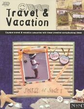 It's All About Travel & Vacation  (Leisure Arts #3729) (Memories in the Making S