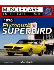 1970 Plymouth Superbird: Muscle Cars In Detail No. 11 Geoff Stunkard Mopar