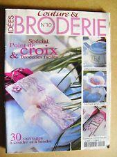 Magazine Idées couture et broderie 30 ouvrages à coudre et à broder  N°10 /B21
