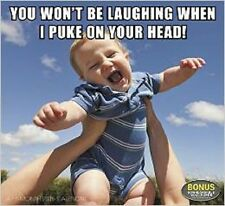 You Won't Be Laughing When I Puke On Your Head! 16 Month 2015 Calendar Best