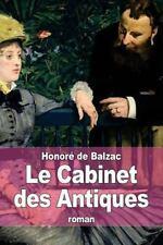 Le Cabinet des Antiques by Honoré de Balzac (2014, Paperback)
