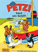 Petzi, Bd.1, Petzi baut ein Schiff von Carla Hansen | Buch | Zustand gut