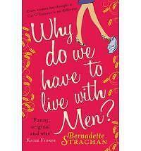 Why Do We Have to Live with Men?: Cat O'Connor is Asking Herself the Question on