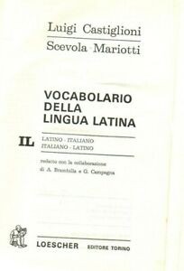 IL CASTIGLIONI MARIOTTI Vocabolario lingua latina Loescher - Prima edizione 1971
