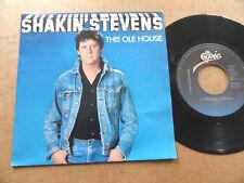 """DISQUE 45T DE SHAKIN' STEVENS  """" THIS OLE HOUSE """""""