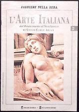 L'ARTE ITALIANA N. 2 - Dal Rinascimento al Neoclassico - BRAMANTE, RAFFAELLO...