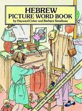 Hebrew Picture Word Book by Hayward Cirker