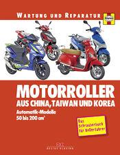 Motorroller aus CHINA TAIWAN und KOREA Reparaturbuch Reparaturanleitung Wartung