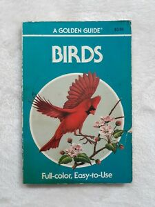 A Golden Guide Of Birds. Full-color, Easy-to-Use