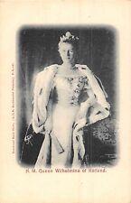 POSTCARD   ROYALTY   NETHERLANDS   HRH    Queen  Wilhelmina