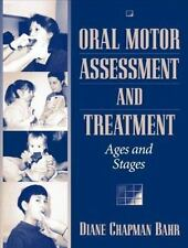Oral Motor Assessment and Treatment: Ages and Stages, Chapman Bahr, Diane, Good