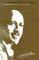 The Correspondence of W.E.B. Du Bois, Volume II: Selections, 1934-1944 - GOOD