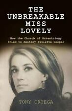 The Unbreakable Miss Lovely : How the Church of Scientology Tried to Destroy...
