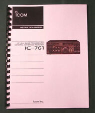 Icom IC-761 Instruction Manual - Premium Card Stock Covers & 28 LB Paper!