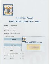 IVOR POWELL LEEDS UNITED TRAINER 1957-1960 RARE ORIG HAND SIGNED CUTTING/CARD