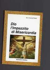 san vincenzo pallotti - Dio l'impazzito di misericordia  - febrsxt