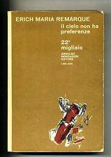 E.M.Remarque # IL CIELO NON HA PREFERENZE # Mondadori 1965