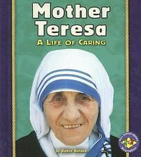 Mother Teresa: A Life of Caring (Pull Ahead Books)-ExLibrary