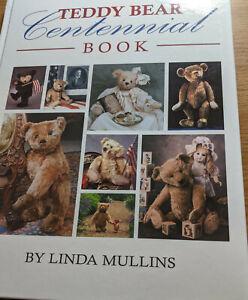 Teddy Bear Centennial Book   Linda Mullins