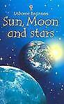 Sun, Moon and Stars Usborne Beginners