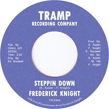 """Frederick Knight - Steppin Down / Heart Complication 7"""""""