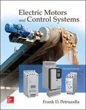 Electric Motors and Control Systems by Frank D. Petruzella (2015, Paperback)