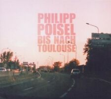 PHILIPP POISEL - BIS NACH TOULOUSE/EISERNER STEG (2XCD) 2 CD NEU