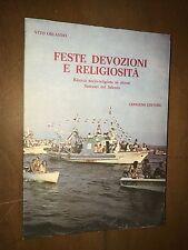 ... ORLANDO - FESTE DEVOZIONI E RELIGIOSITà - CONGEDO EDITORE, 1981