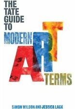 The Tate Guide to Modern Art Terms,Simon Wilson,Jessica Lack