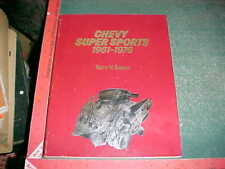 1961-1976 CHEVY SUPER SPORTS by TERRY V. BOYCE MOTORBOOKS INT. 1981 EDITION vg +
