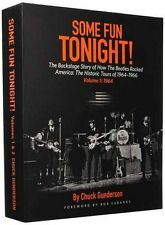 Some Fun Tonight!: The Backstage Story of How the Beatles Rocked America: The Hi