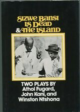 Athol Fugard Sizwe Bansi Is Dead & Island Signed Autograph 1st Edition HB Book