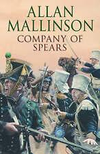 Company Of Spears by Allan Mallinson (Hardback, 2006)