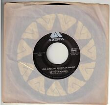 BAY CITY ROLLERS  (You Made Me Believe In Magic)  Arista 0256