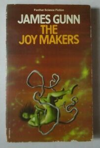THE JOY MAKERS BY JAMES GUNN PB BOOK 1976 PANTHER SCIENCE FICTION